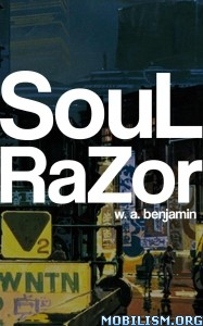 Download ebook Soul Razor by W. A. Benjamin (.ePUB)