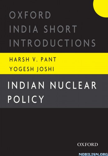 Indian Nuclear Policy by Harsh V. Pant  +