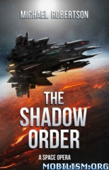 Download The Shadow Order series by Michael Robertson (.ePUB)+