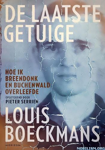 De laatste getuige by Pieter Serrien, Louis Boeckmans [DUT]