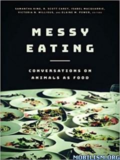Messy Eating by Samantha King