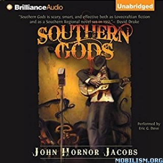 Download Southern Gods by John Hornor Jacobs (.MP3)