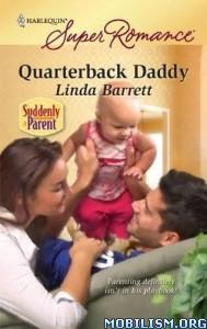 Download ebook Quarterback Daddy by Linda Barrett (.ePUB)