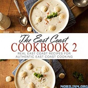 The East Coast Cookbook 2 by BookSumo Press
