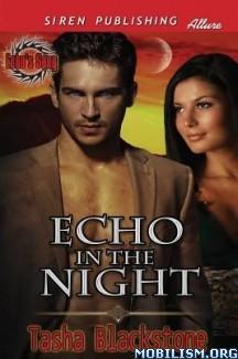 Download ebook Echo in the Night by Tasha Blackstone (.ePUB) (.MOBI)