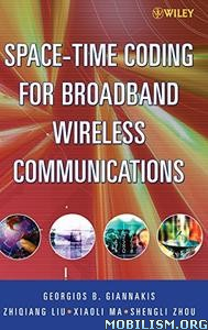Download ebook Space Time Coding Broadband by Georgios B. Giannakis (.PDF)