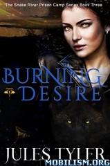 Download ebook Burning Desire by Jules Tyler (.ePUB)(.MOBI)+