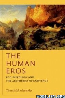 Download ebook The Human Eros by Thomas Alexander (.PDF)