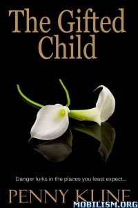 Download The Gifted Child by Penny Kline (.EPUB)(.MOBI)(.AZW3)