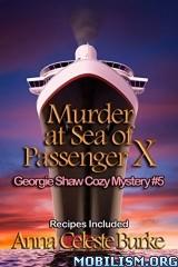 Download Murder at Sea of Passenger X by Anna Celeste Burke (.ePUB)