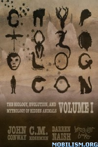 Download Cryptozoologicon: Volume I by John Conway et al (.ePUB)