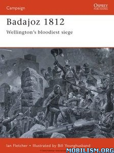 Download ebook Badajoz 1812 by Ian Fletcher (.ePUB)