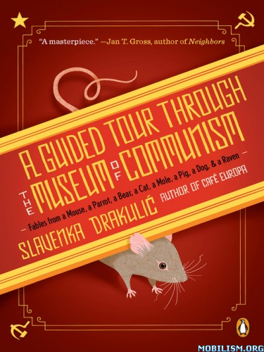 Download Guided Tour Museum of Communism by Slavenka Drakulic (.ePUB)