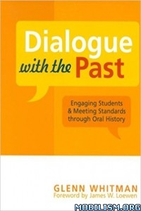 Download ebook Dialogue with the Past by Glenn Whitman (.ePUB)