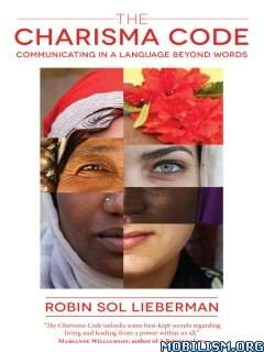 Download ebook The Charisma Code by Robin Sol Lieberman (.ePUB)