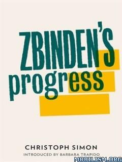 Download Zbinden's Progress by Christoph Simon (.ePUB)