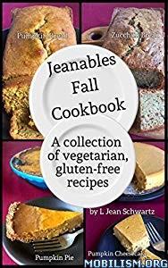 Jeanables Fall Cookbook by L Jean Schwartz