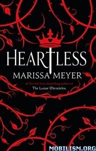 Download ebook Heartless by Marissa Meyer (.ePUB)