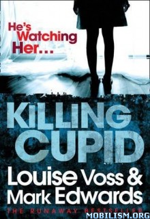 Fiction • Killing Cupid by Mark Edwards, Louise Voss (.ePUB)