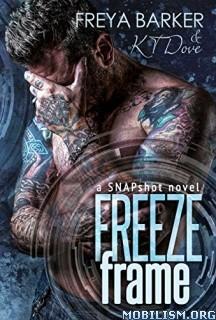 Download Freeze Frame by Freya Barker & KT Dove (.ePUB)