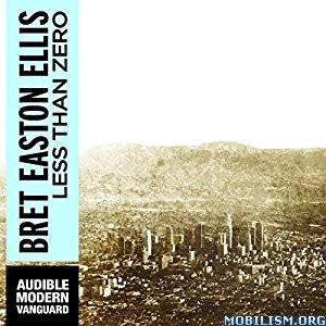 Download Less Than Zero by Bret Easton Ellis (.MP3)