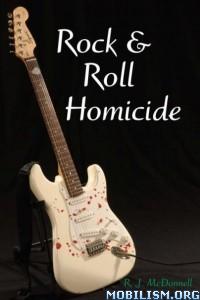 Download ebook Rock & Roll Homicide by R. J. McDonnell (.ePUB)
