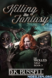 Download Killing the Fantasy by D.K. Bussell (.ePUB)