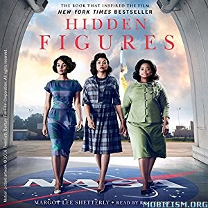 Download Hidden Figures by Margot Lee Shetterly (.MP3)