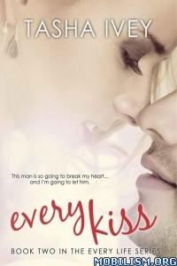 Download ebook Every Kiss by Tasha Ivey (.ePUB)