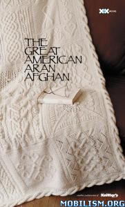 The Great American Aran Afghan by Joni Coniglio