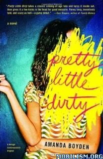 Download Pretty Little Dirty by Amanda Boyden (.ePUB)