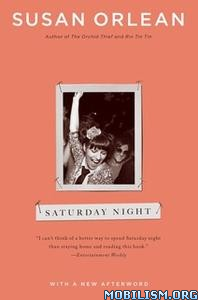 Saturday Night by Susan Orlean
