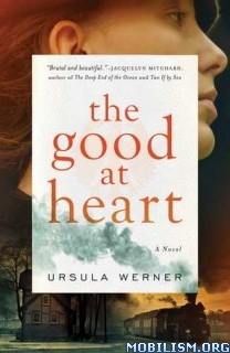 Download The Good at Heart by Ursula Werner (.ePUB)