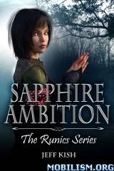 Download ebook Sapphire Ambition by Jeff Kish (.ePUB)