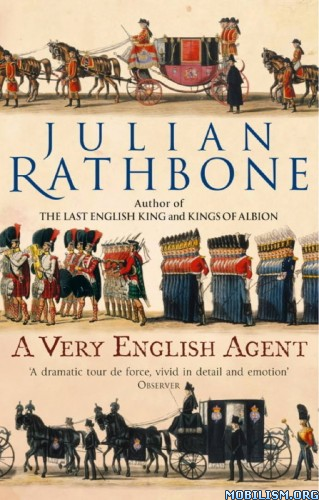 Download ebook A Very English Agent by Julian Rathbone (.AZW3).(ePUB)