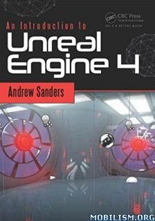 An Introduction to Unreal Engine 4 by Andrew Sanders