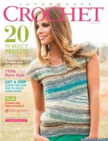 Crochet Magazine Free Download : Interweave Crochet - Spring 2014 (.PDF)