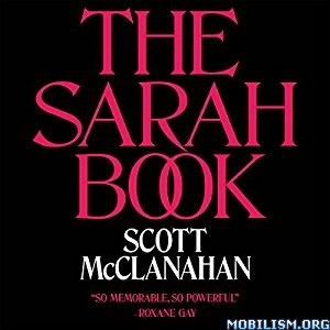 Download ebook The Sarah Book by Scott McClanahan (.M4B)