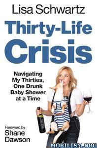 Thirty-Life Crisis by Lisa Schwartz