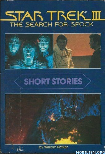 Download Star Trek Iii Search For Spock By William Rotsler Epub