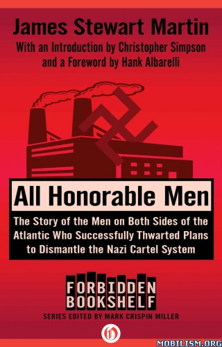 Download All Honorable Men by James Stewart Martin (.ePUB)+