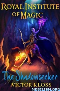 Download ebook Royal Institute of Magic series by Victor Kloss (.ePUB)+