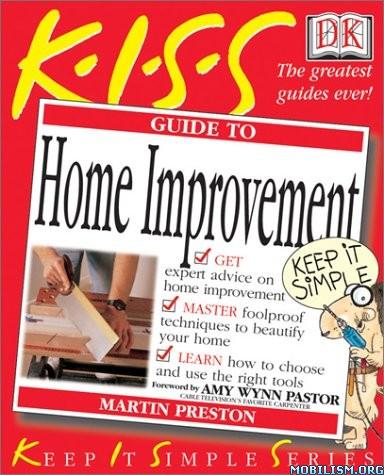 Kiss Guide to Home Improvement by Martin Preston