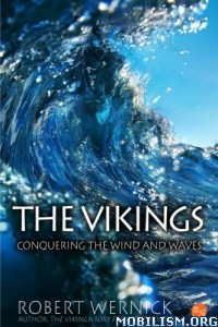 Download ebook Conquering the Wind & Waves by Robert Wernick (.ePUB)