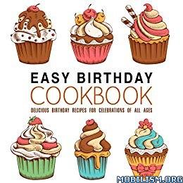 Easy Birthday Cookbook by BookSumo Press