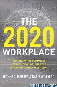 Download ebook The 2020 Workplace by Jeanne C. Meister (.ePUB)
