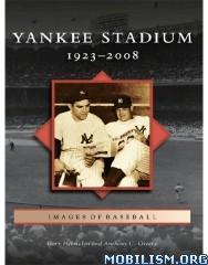 Download ebook Yankee Stadium by Gary Hermalyn & Anthony C. Greene (.ePUB)