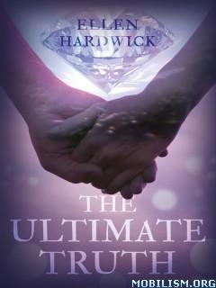 Download ebook The Ultimate Truth by Ellen Hardwick (.ePUB)