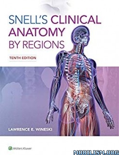Snell's Clinical Anatomy by Regions by Lawrence E. Wineski