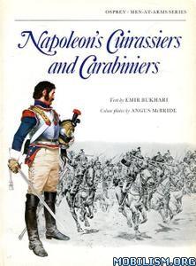 Napoleon's Cuirassiers & Carabiniers by Emir Bukhari